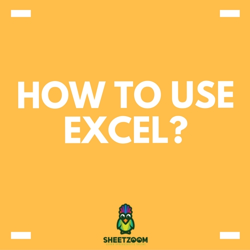 How To Use Excel?